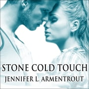 Stone Cold Touch audiobook by Jennifer L. Armentrout