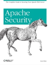 Apache Security ebook by Ivan Ristic