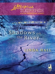 Shadows on the River ebook by Linda Hall