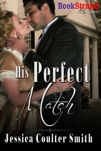 His Perfect Match ebook by Jessica Coulter Smith