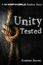 Unity Tested ebook by Kristene Perron