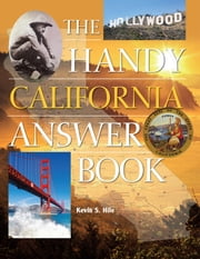 The Handy California Answer Book ebook by Kevin Hile