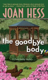 The Goodbye Body - A Claire Malloy Mystery ebook by Joan Hess