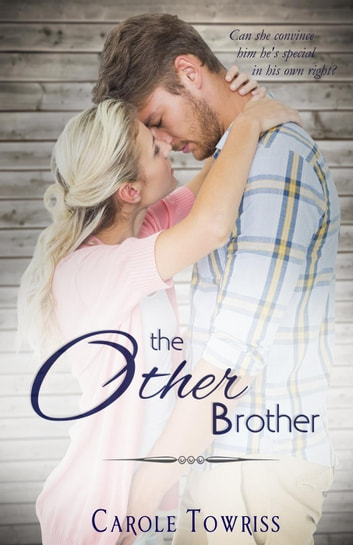 The Other Brother ebook by Carole Towriss