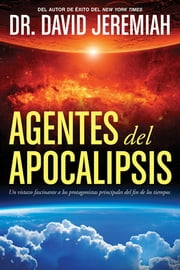 Agentes del Apocalipsis ebook by David Jeremiah