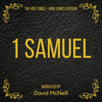 The Holy Bible - 1 Samuel - King James Version audiobook by King James