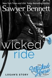 Wicked Ride - Wicked Horse, #4 ebook by Sawyer Bennett