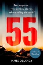 55 ebook by James Delargy