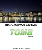Tomb ebook by B.A. Savage