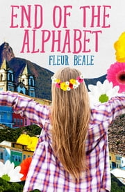 End of the Alphabet ebook by Fleur Beale