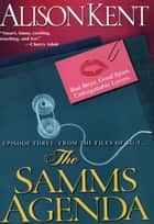 The Samms Agenda ebook by Alison Kent
