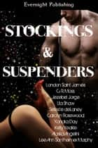 Stockings and Suspenders ebook by London Saint James