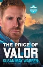 The Price of Valor (Global Search and Rescue Book #3) ebook by