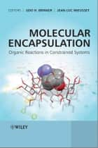 Molecular Encapsulation ebook by Udo H. Brinker,Jean-Luc Mieusset