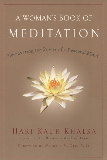 A Woman's Book of Meditation ebook by Hari Kaur Khalsa