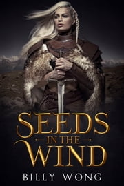 Seeds in the Wind ebook by Billy Wong