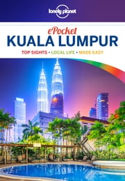 Lonely Planet Pocket Kuala Lumpur ebook by Lonely Planet,Robert Kelly