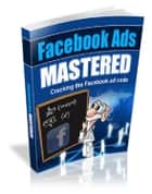 Facebook Ads Mastered ebook by Anonymous