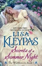 Secrets of a Summer Night ebook by Lisa Kleypas