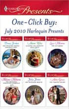 One-Click Buy: July 2010 Harlequin Presents - The Wealthy Greek's Contract Wife\Scandal: His Majesty's Love-Child\The Shy Bride\The Melendez Forgotten Marriage\His Penniless Beauty\The Virgin's Secret ebook by Penny Jordan, Annie West, Lucy Monroe,...