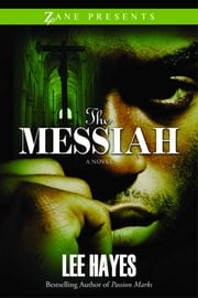 The Messiah ebook by Lee Hayes