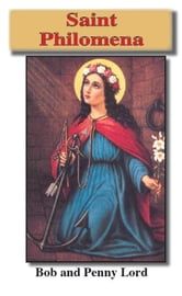Saint Philomena ebook by Bob and Penny Lord