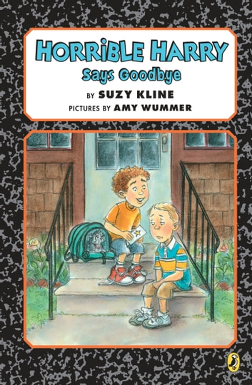 Horrible Harry Says Goodbye ebook by Suzy Kline