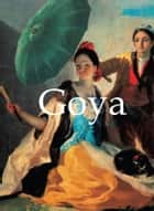 Goya ebook by Jp. A. Calosse