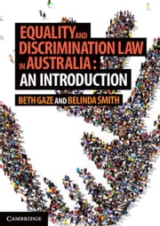Equality and Discrimination Law in Australia: An Introduction ebook by Kobo.Web.Store.Products.Fields.ContributorFieldViewModel