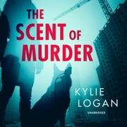 The Scent of Murder audiobook by Kylie Logan