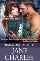 Landing a Laird (Novella) eBook by Jane Charles