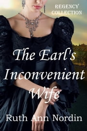 The Earl's Inconvenient Wife ebook by Ruth Ann Nordin