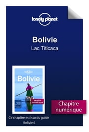 Bolivie - Lac Titicaca ebook by LONELY PLANET