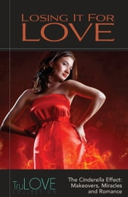 Losing It for Love - TruLove Collection ebook by Anonymous,BroadLit