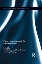 Phenomenology and the Transcendental ebook by Sara Heinämaa,Mirja Hartimo,Timo Miettinen