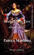 A Remarkable Tree ebook by Patrice Martinez