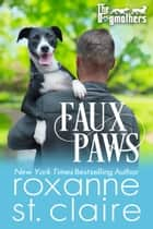 Faux Paws ebook by Roxanne St. Claire