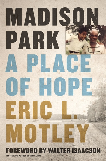 Madison Park - A Place of Hope ebook by Eric L. Motley