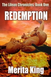 The Lilean Chronicles: Redemption ebook by Merita King