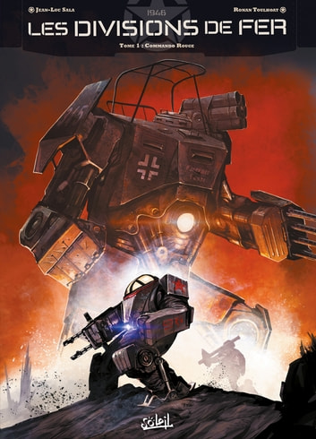 Les Divisions de fer T01 - Commando rouge eBook by Jean-Luc Sala,Ronan Toulhoat