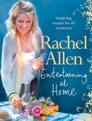 Entertaining at Home ebook by Rachel Allen