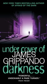 Under Cover of Darkness ebook by James Grippando