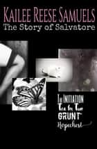 The Story of Salvatore ebook by Kailee Reese Samuels