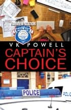 Captain's Choice ebook by VK Powell