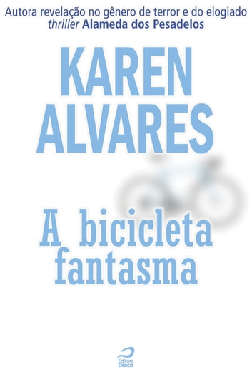 A bicicleta fantasma ebook by Karen Alvares
