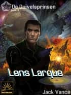 Lens Larque ebook by Jack Vance