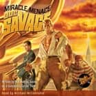 Doc Savage - The Miracle Menace audiobook by