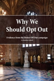 Why We Should Opt Out ebook by Jonathan Lindsell