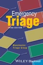 Emergency Triage ebook by Advanced Life Support Group