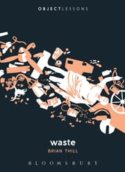 Waste ebook by Dr. Brian Thill